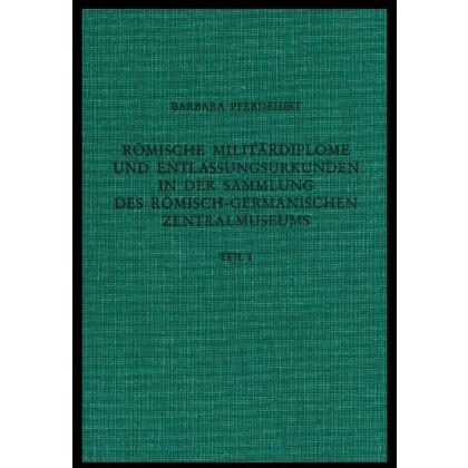 Römische Militärdiplome und Entlassungsurkunden. 2 Bände