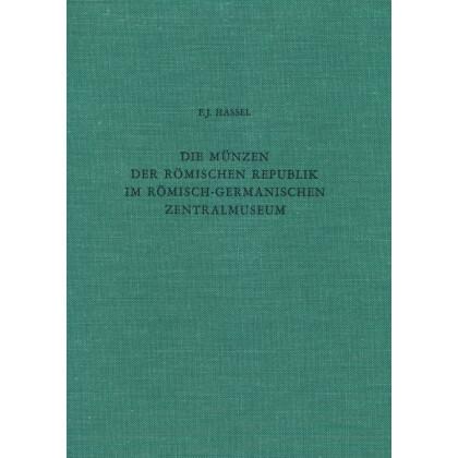 Die Münzen der Römischen Republik im Römisch-Germanischen Zentralmuseum