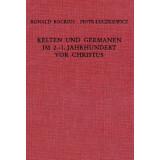 Kelten und Germanen im 2. - 1. Jahrhundert vor Christus