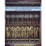 Wolf, Norbert: Die deutschen Schnitzaltäre des 14....