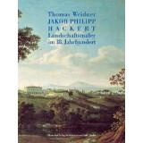 Weidner, Thomas: Jakob Philipp Hackert. Landschaftsmaler...