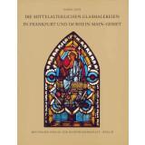 Die mittelalterlichen Glasmalereien in Frankfurt und im...