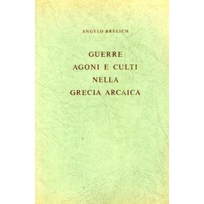 Guerre, agoni e culti nella Grecia arcaica