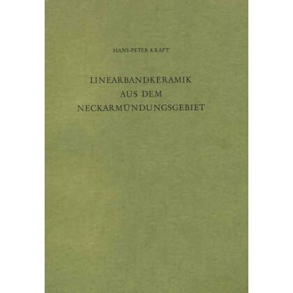 Linearbandkeramik aus dem Neckarmündungsgebiet und ihre chronologische Gliederung