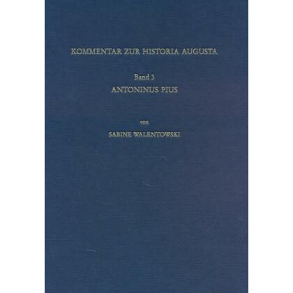 Kommentar zur Vita Antoninus Pius der Historia Augusta
