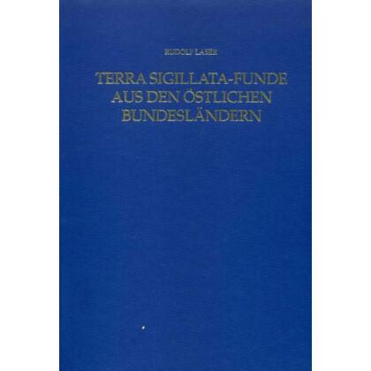 Terra Sigillata - Funde aus den östlichen Bundesländern