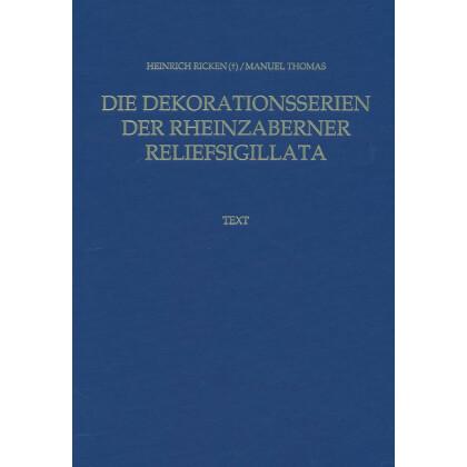 Die Dekorationsserien der Rheinzaberner Reliefsigillata. 2 Bände