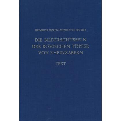 Die Bilderschüsseln der römischen Töpfer von Rheinzabern