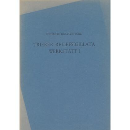 Trierer Reliefsigillata - Werkstatt I