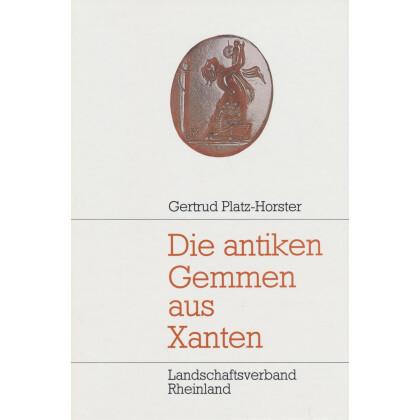 Die antiken Gemmen aus Xanten