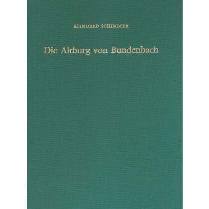 Die Altburg von Bundenbach. Eine befestigte Höhensiedlung des 2./1. Jahrhunderts v. Chr.