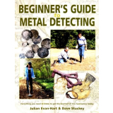 Beginner`s Guide to Metal Detecting