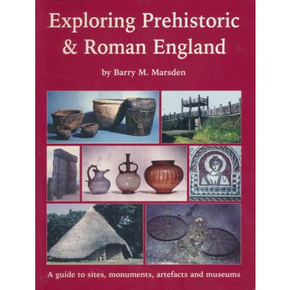 Exploring Prehistoric - Roman England