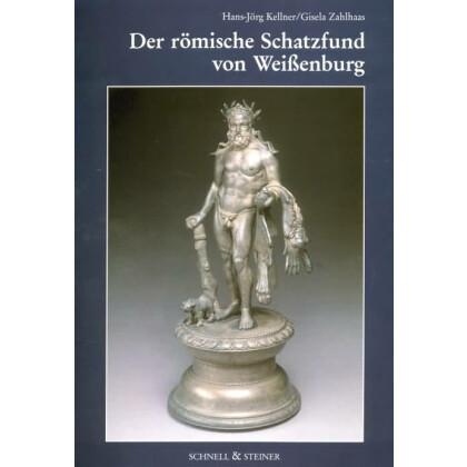 Der römische Schatzfund von Weißenburg
