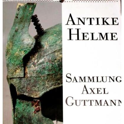 Antike Helme Sammlung Axel Guttmann - Bildkalender 1990