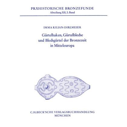 Gürtelhaken, Gürtelbleche und Blechgürtel der Bronzezeit in Mitteleuropa