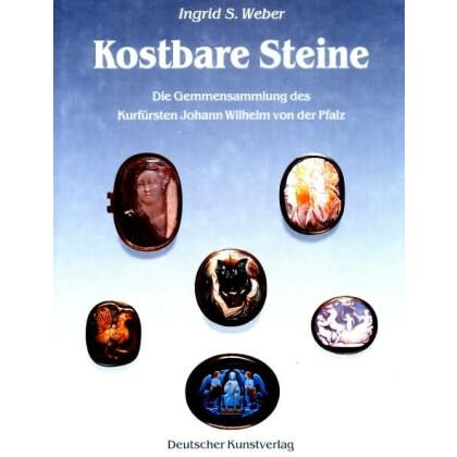 Kostbare Steine - Die Gemmensammlung des Kurfürsten Johann Wilhelm von der Pfalz