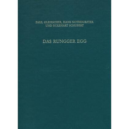 Das Rungger Egg - Untersuchungen an einem eisenzeitlichen Brandopferplatz bei Seis am Schlern in Südtirol