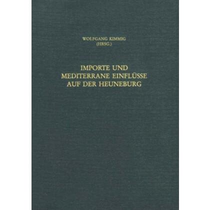Importe und mediterrane Einflüsse auf der Heuneburg