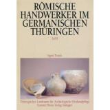 Römische Handwerker im germanischen Thüringen....