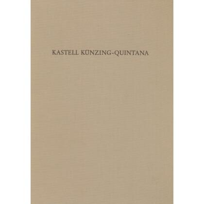 Kastell Künzing-Quintana - Die Grabungen von 1958-1966