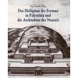 Das Heiligtum der Fortuna in Palestrina und die...