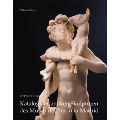Katalog der antiken Skulpturen des Museo del Prado in Madrid, Band 2: Idealplastik