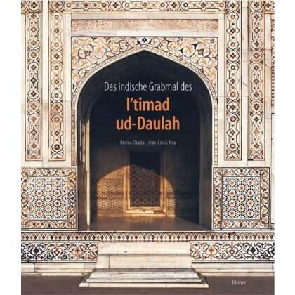 Das indische Grabmal des I timad ud-Daulah