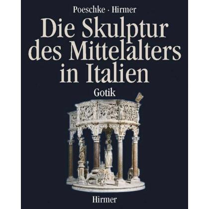 Die Skulptur des Mittelalters in Italien -  Gotik