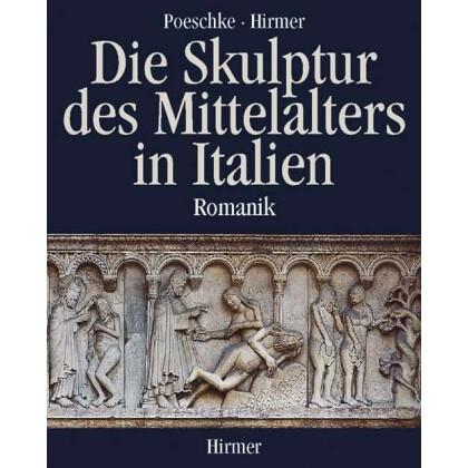 Die Skulptur des Mittelalters in Italien - Romanik
