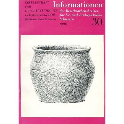 Informationen des Bezirksarbeitskreises für Ur- und Frühgeschichte Schwerin 1990/30
