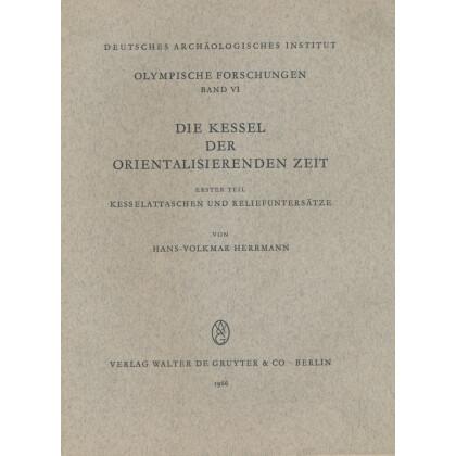 Die Kessel der orientalisierenden Zeit: Teil I. Kesseltaschen und Reliefuntersätze