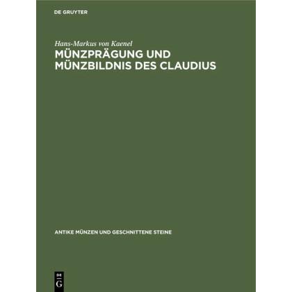 Münzprägung und Münzbildnis des Claudius