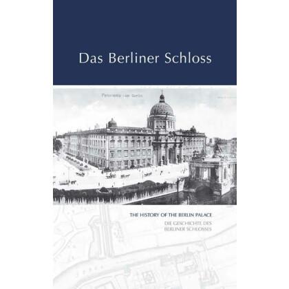Holland / Schnurbus / Walter: Das Berliner Schloss.