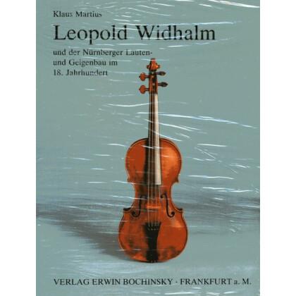 Leopold Widhalm und der Nürnberger Lauten- und Geigenbau im 18. Jh.