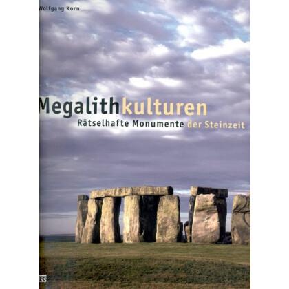 Megalithkulturen - Rätselhafte Monumente der Steinzeit