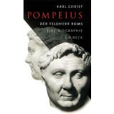 Pompeius - Der Feldherr Roms