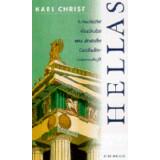 Christ, Karl: Hellas. Griechische Geschichte und deutsche...