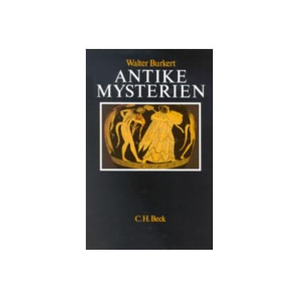 Antike Mysterien. Funktionen und Gehalt