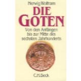 Die Goten - Von den Anfängen bis zur Mitte des...