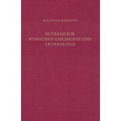 Beiträge zur römischen Geschichte und Archäologie