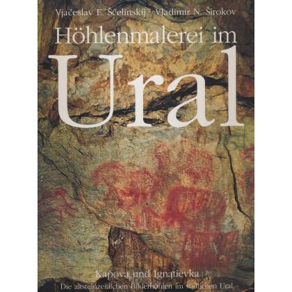 Höhlenmalerei im Ural - Kapova und Ignatievka. Die altsteinzeitlichen Bilderhöhlen im südlichen Ural