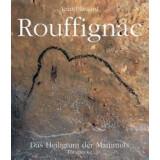 Rouffignac - Das Heiligtum der Mammuts