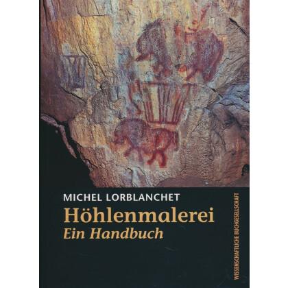 Höhlenmalerei - Ein Handbuch