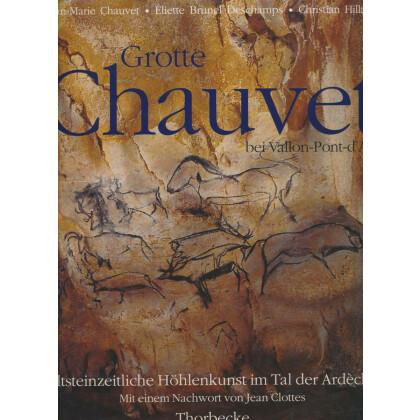 Grotte Chauvet bei Vallon-Pont-d Arc - Altsteinzeitliche Höhlenkunst