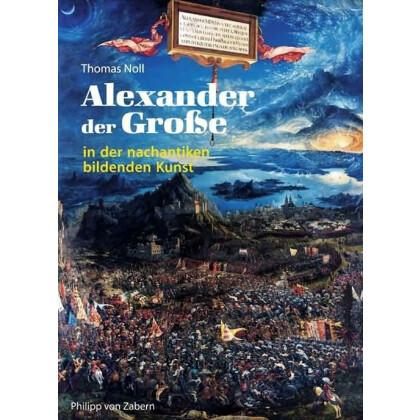 Alexander der Große in der nachantiken bildenden Kunst