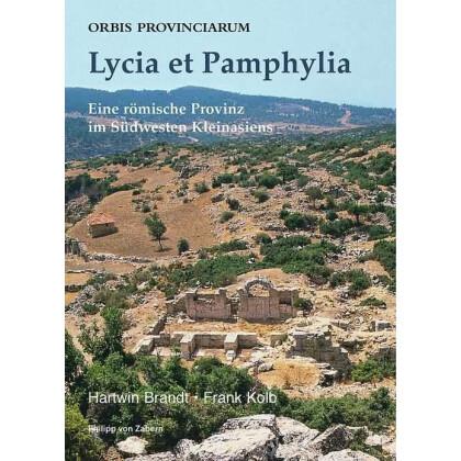Lycia et Pamphylia - Eine römische Provinz im Südwesten Kleinasiens