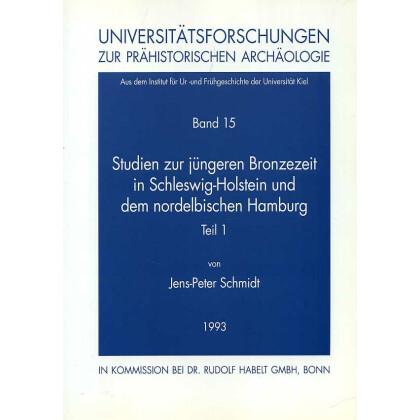 Studien zur jüngeren Bronzezeit in Schleswig-Holstein und im nordelbischen Hamburg