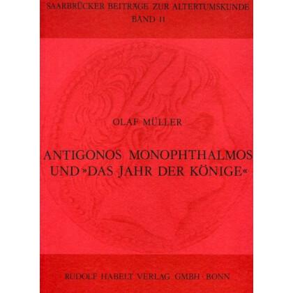 Antigonos Monophthalmos und Das Jahr der Könige