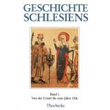 Geschichte Schlesiens, Band 1. Von der Urzeit bis zum...